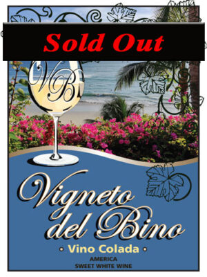 Vino Colada - sold out!